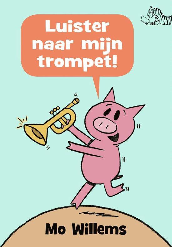 Luister naar mijn trompet!