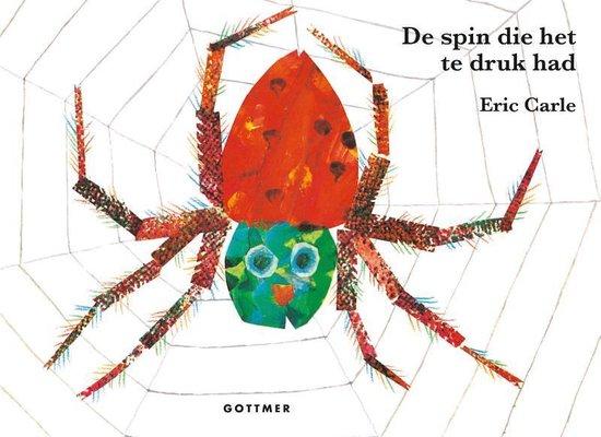 de spin die het te druk had Eric Carle